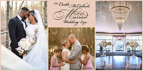 July 11, 2021 - Eat, Drink, & Be Married Wedding Expo Castle McCulloch tickets