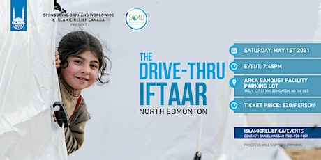 The Drive Thru Iftaar - North Edmonton tickets