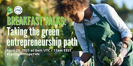 Breakfast Talks: Taking the green entrepreneurship path tickets