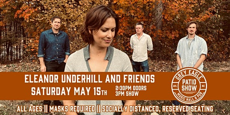 PATIO SHOW: Eleanor Underhill and Friends tickets