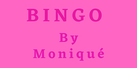 Bingo With Moniqué tickets