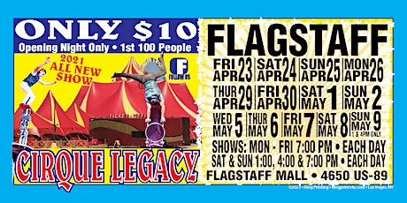 Cirque Legacy, Flagstaff, AZ $10 tickets to first 100 people ANIMAL FREE!! tickets