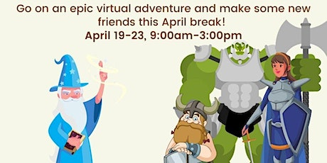 Virtual Spring Break Adventure: Story-Based Educational Fantasy Events tickets