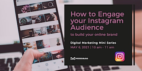 How to Engage your Instagram Audience to build your Online Brand tickets