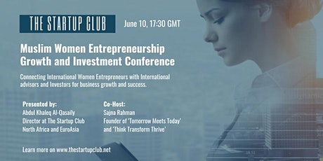 Muslim Women Entrepreneurship Growth and Investment Conference tickets