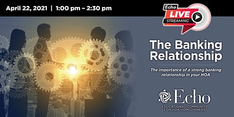 The Banking Relationship, the importance of a strong banking relationship tickets