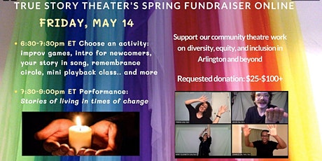 TRUE STORY THEATER'S SPRING FUNDRAISER - on zoom tickets