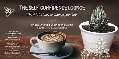 The Self-Confidence Lounge - Understanding our Emotional Needs tickets