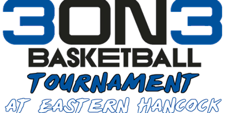 2021 Eastern Hancock 3on3 Basketball Tournament tickets