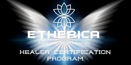 ETHERICA- 3 Month  Healer Certification Program tickets
