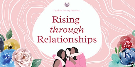 Rising Through Relationships tickets