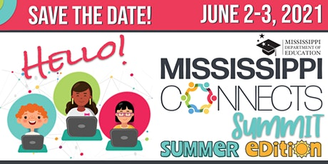 Mississippi Connects Summit: Summer Edition tickets