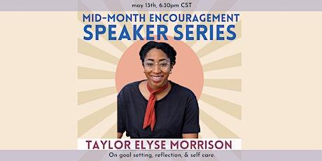 Mid-Month Speaker Series: Taylor Elyse Morrison tickets