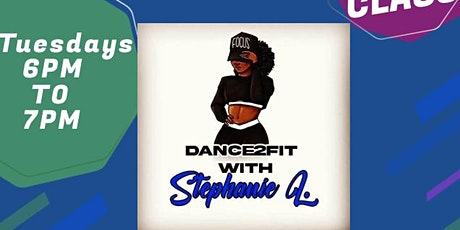 Dance2Fit with Stephanie L. Dance Fitness Class tickets
