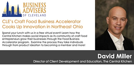 CLE's Craft Food Business Accelerator Cooks Up Innovation in Northeast Ohio tickets