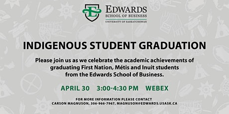 Edwards School of Business Indigenous Student  Graduation 2021 tickets