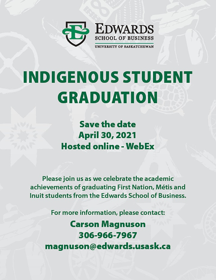 Edwards School of Business Indigenous Student  Graduation 2021 image