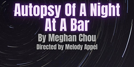 Autopsy Of A Night At A Bar (20 By 20 Fringe) tickets