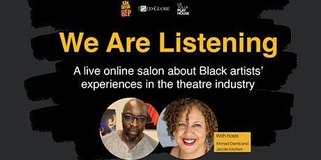 We Are Listening feat. Kelundra Smith tickets