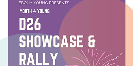 Youth 4 Young : D26 Showcase & Rally tickets