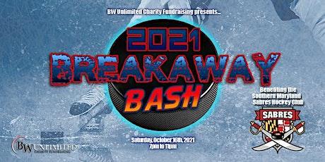 2021 Breakaway Bash tickets