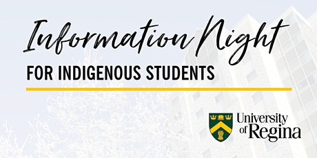 Information Night for Indigenous Students - May 3 tickets