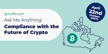 Ask Me Anything: Compliance with the Future of Crypto tickets