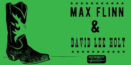Live Music by Max Flinn & David Lee Holt tickets