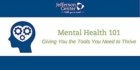 Mental Health 101: Giving You the Tools You Need to Thrive tickets