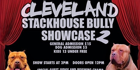 CLEVELAND STACKHOUSE BULLY SHOWCASE ROUND 2 tickets