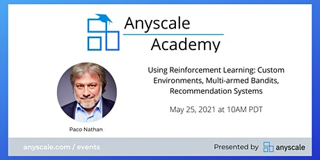 Anyscale Academy: Using Reinforcement Learning tickets