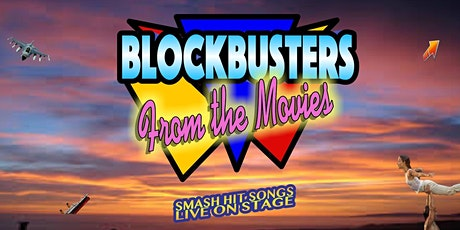 Blockbusters From The Movies tickets