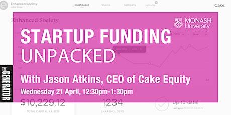 Monash Generator x Cake Equity: Startup Funding Unpacked tickets