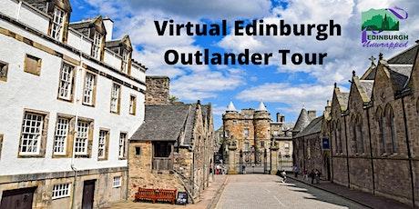 Virtual Edinburgh Outlander Tour tickets