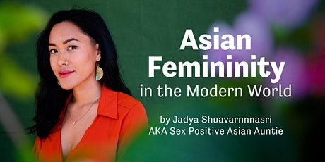 Asian Femininity in the Modern World tickets