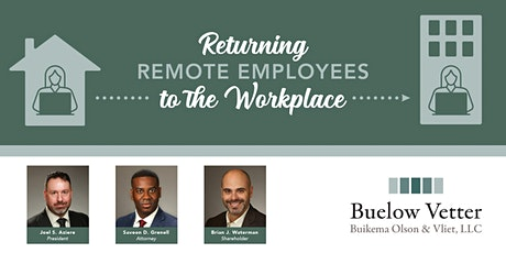 Returning Remote Employees to the Workplace tickets