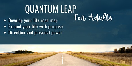 Quantum Leap: Envision Your Life by Design tickets