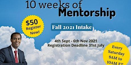 10 Weeks of Mentorship -September 2021 -  Dr. K. N. Jacob tickets