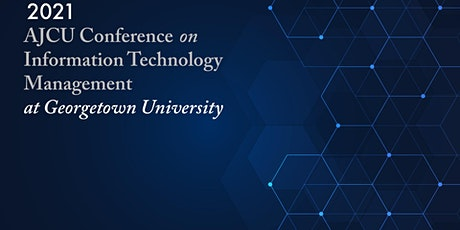 AJCU-CITM 2021 - A Virtual Conference Hosted by Georgetown University entradas