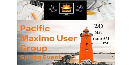 Pacific Maximo User Group Spring Event tickets