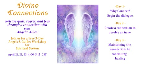 Divine Connections~FREE 3 Day Angelic Allies Workshop tickets