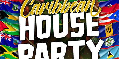 """Caribbean House Party """"Part 1"""" tickets"""