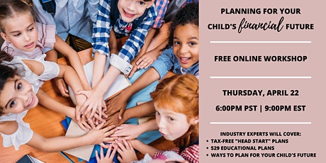 PLANNING FOR YOUR CHILD'S FINANCIAL FUTURE tickets