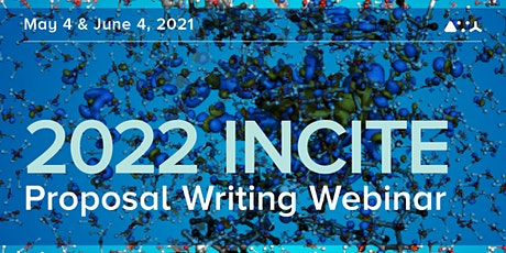 2022 INCITE Proposal Writing Webinar tickets