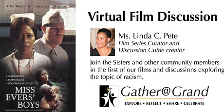 Gather as if @ Grand Virtual Film Discussion: Miss Evers Boys tickets