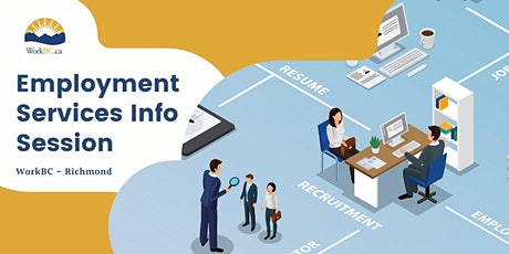 WorkBC Services Info Session - Richmond tickets