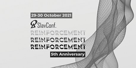 SlavConf. Reinforcement 2021 tickets