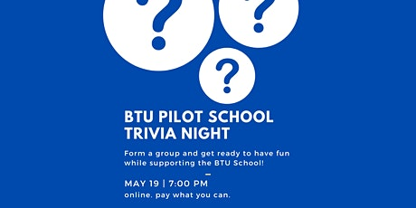 BTU School Trivia Night! tickets