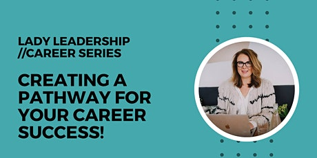 Creating a Pathway for your Career Success tickets