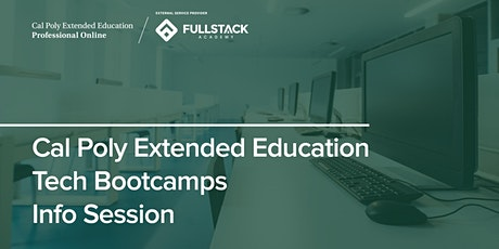 Online Info Session | Cal Poly Extended Ed Tech Bootcamps tickets